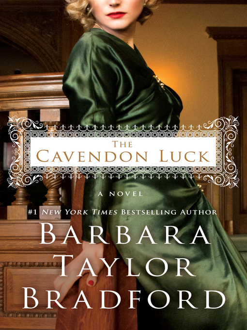 Title details for The Cavendon Luck by Barbara Taylor Bradford - Wait list