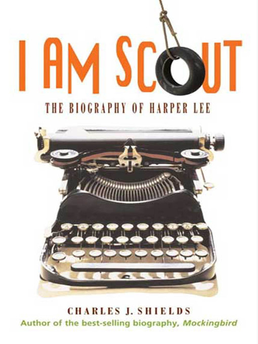 Title details for I Am Scout by Charles J. Shields - Wait list