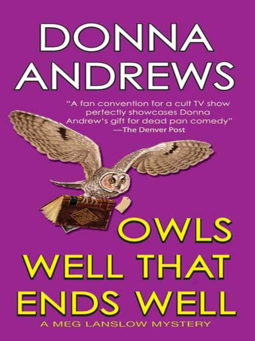 Title details for Owls Well That Ends Well by Donna Andrews - Available