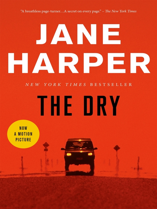 Title details for The Dry by Jane Harper - Wait list
