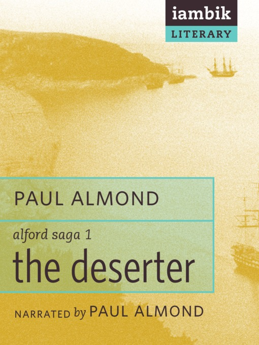 Title details for The Deserter by Paul Almond - Available