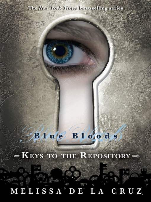 Title details for Keys to the Repository by Melissa de la Cruz - Available