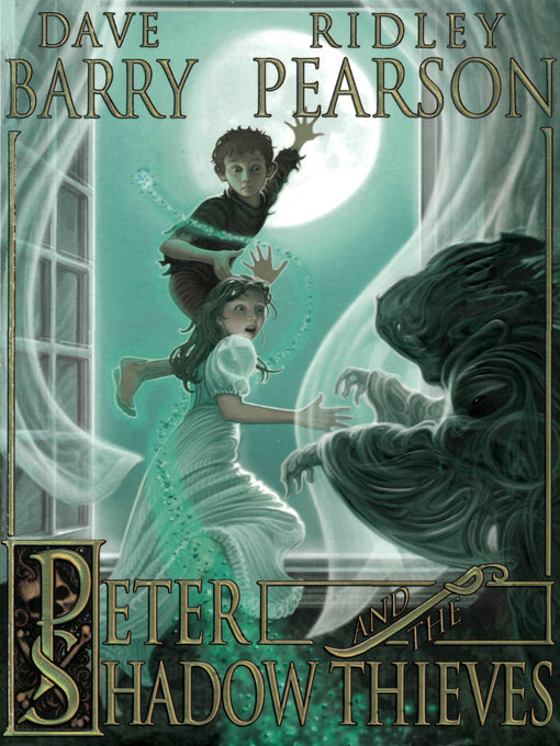 Title details for Peter and the Shadow Thieves by Dave Barry - Wait list