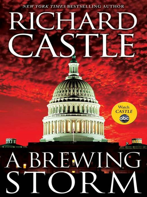Title details for A Brewing Storm by Richard Castle - Available