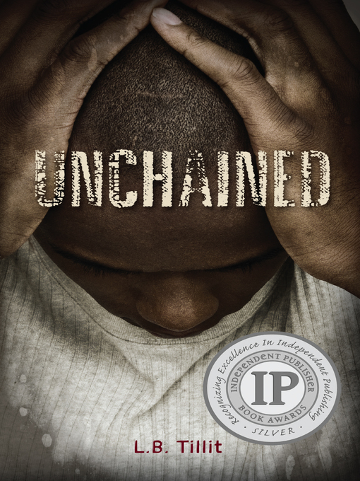 Title details for Unchained by L.B. Tillit - Available