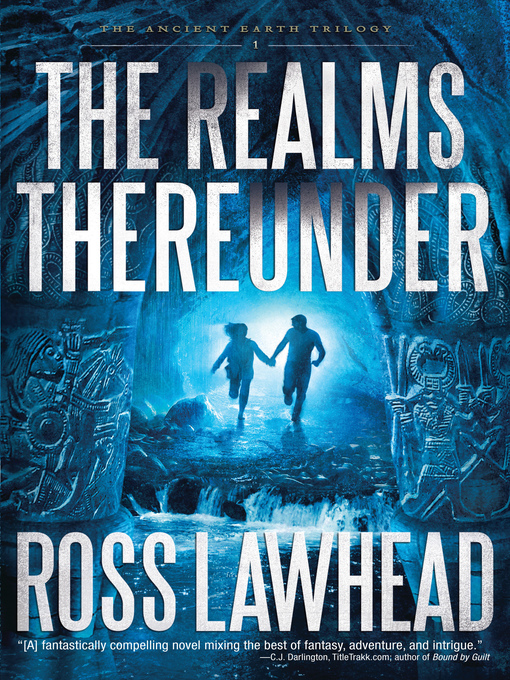 Title details for The Realms Thereunder by Ross Lawhead - Available