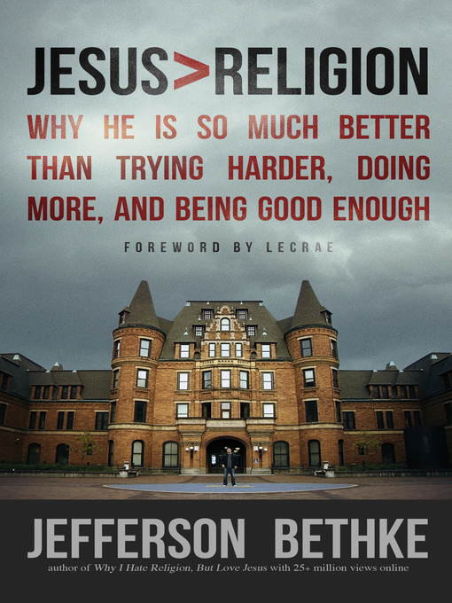 Title details for Jesus > Religion by Jefferson Bethke - Available