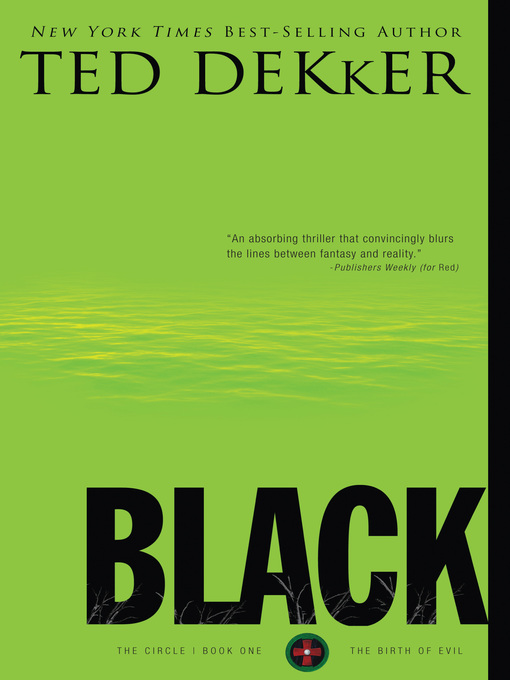 Title details for Black by Ted Dekker - Available