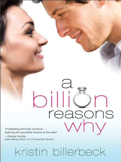 Title details for A Billion Reasons Why by Kristin Billerbeck - Available