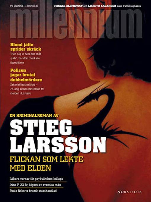 Title details for Flickan som lekte med elden by Stieg Larsson - Available