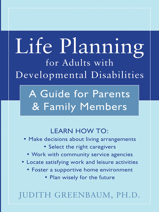 Title details for Life Planning for Adults with Developmental Disabilities by Judith Greenbaum - Available