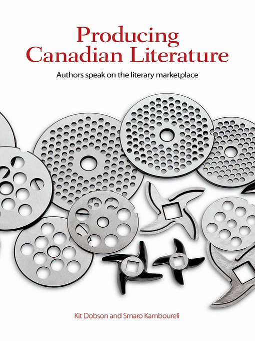 Title details for Producing Canadian Literature by Kit Dobson - Available