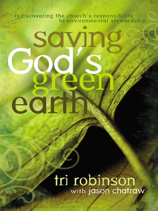 Title details for Saving God's Green Earth by Tri Robinson - Available