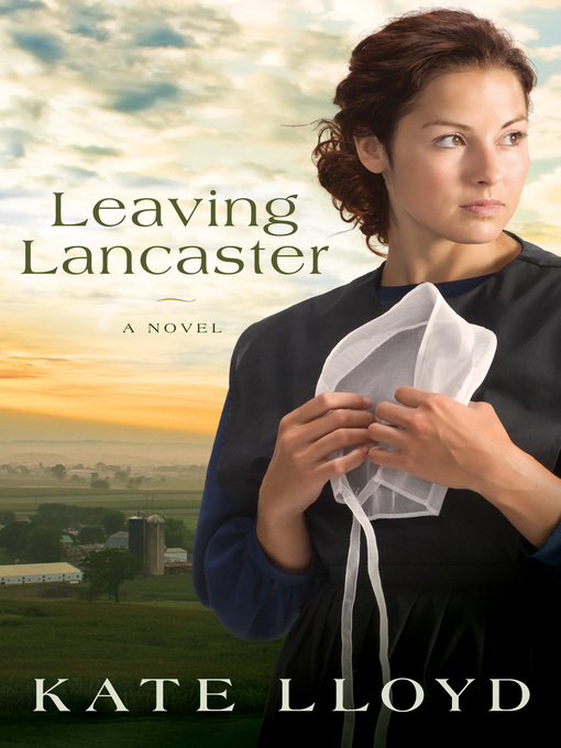 Title details for Leaving Lancaster by Kate Lloyd - Available