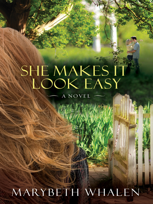 Title details for She Makes It Look Easy by Marybeth Whalen - Available