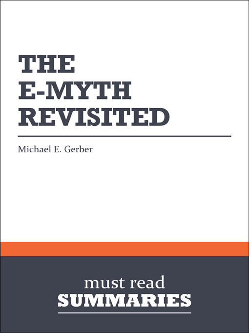 Title details for The E-Myth Revisited - Michael E. Gerber by Must Read Summaries - Available