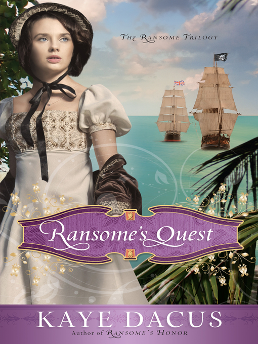 Title details for Ransome's Quest by Kaye Dacus - Available