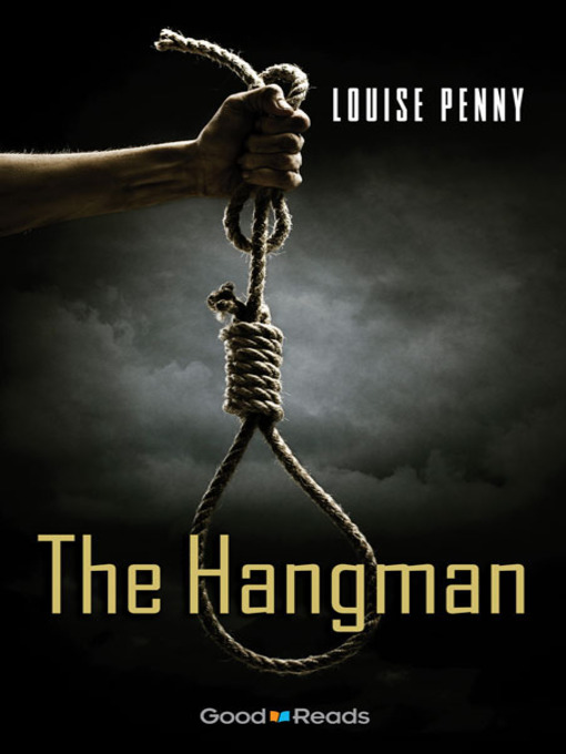 Title details for The Hangman by Louise Penny - Wait list