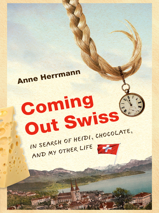 Title details for Coming Out Swiss by Anne Herrmann - Available