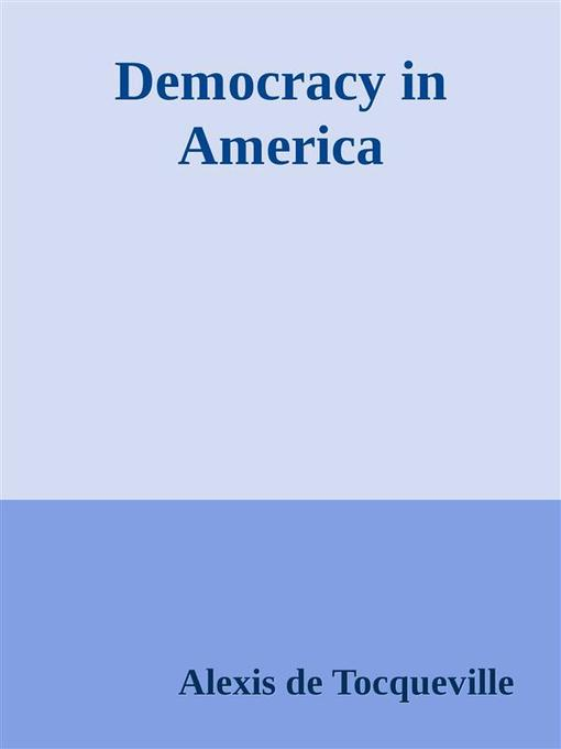 democracy in america essay questions