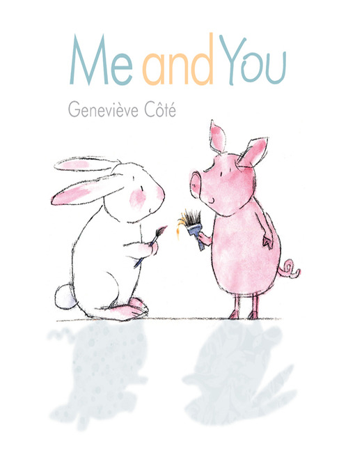 Title details for Me and You by Genevieve Cote - Available