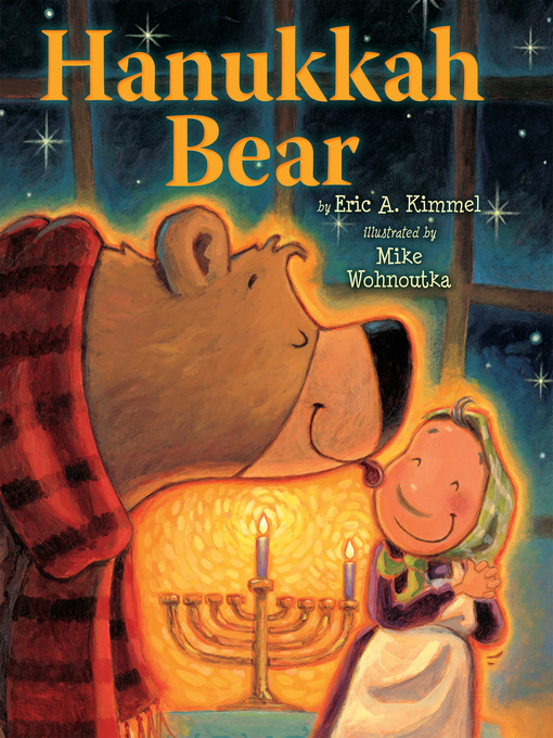 Title details for Hanukkah Bear by Eric A. Kimmel - Available
