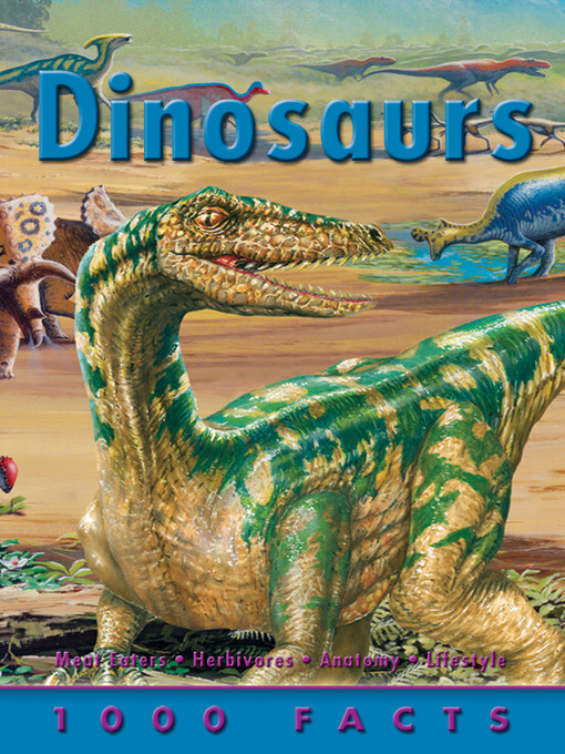Title details for 1000 Facts Dinosaurs by Belinda Gallagher - Available