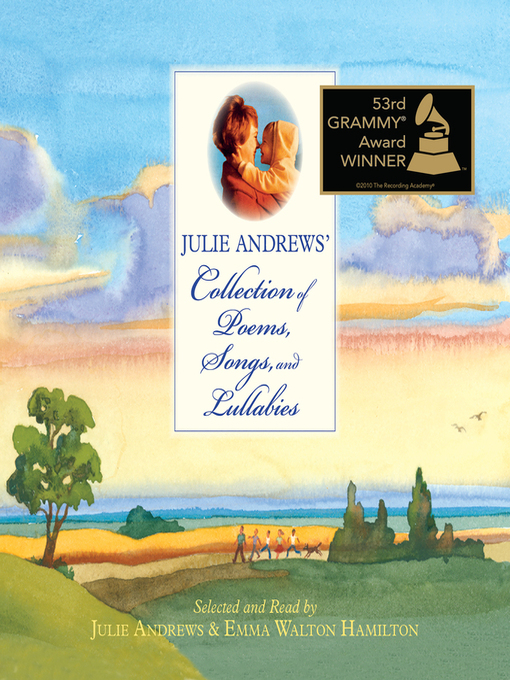 Title details for Julie Andrews' Collection of Poems, Songs, And Lullabies by Jim McMullan - Available