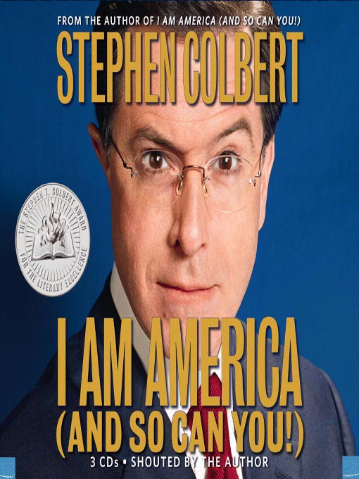 Title details for I Am America And So Can You by Stephen Colbert - Wait list
