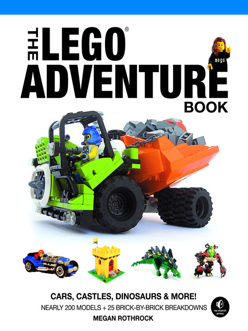 Title details for The LEGO Adventure Book, Volume 1 by Megan H. Rothrock - Wait list