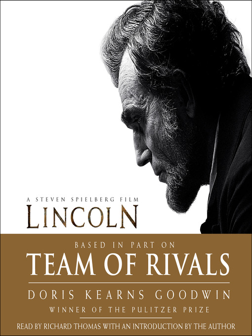Title details for Team of Rivals by Doris Kearns Goodwin - Available