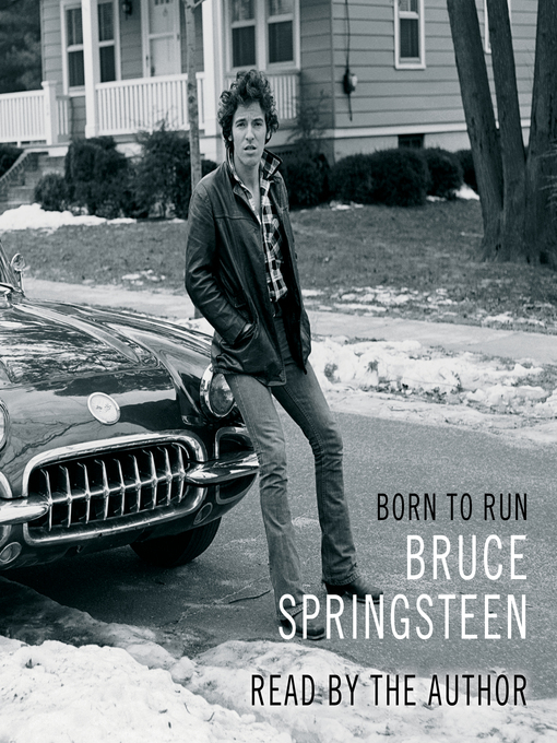 Title details for Born to Run by Bruce Springsteen - Wait list