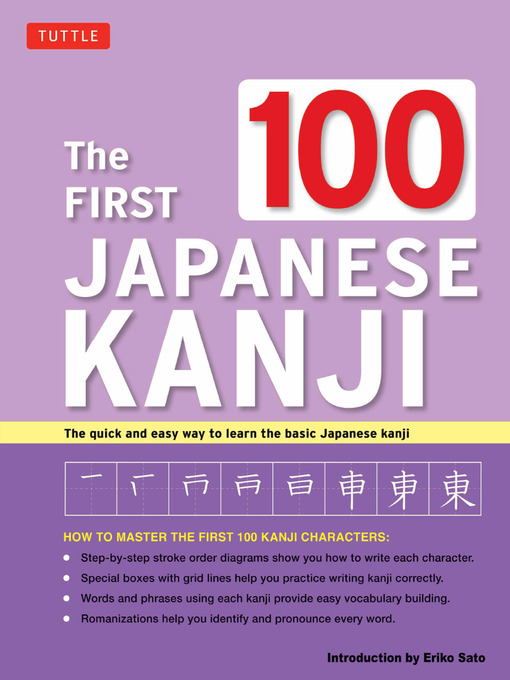 Title details for The First 100 Japanese Kanji by Eriko - Available