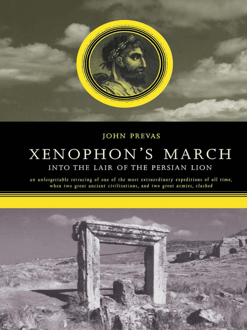 Title details for Xenophon's March by John Prevas - Available