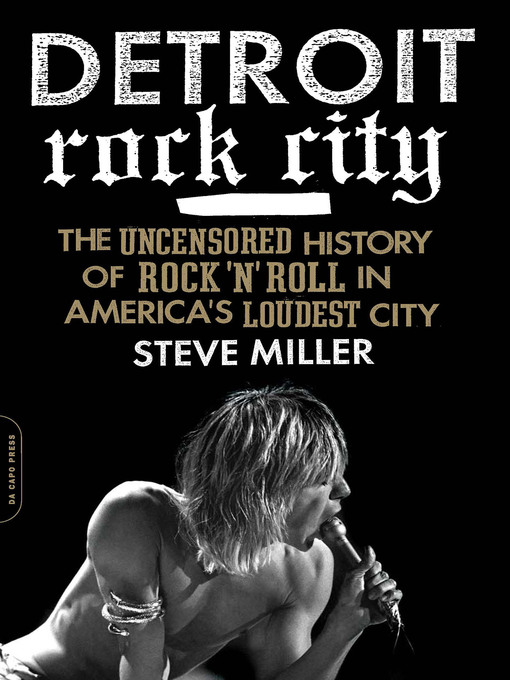 Title details for Detroit Rock City by Steve Miller - Available