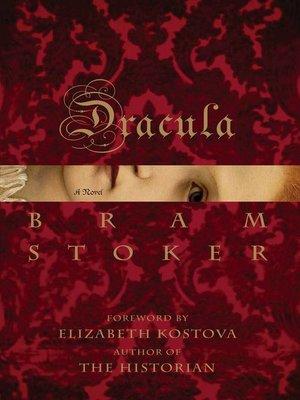 Dracula by Bram Stoker.                                              WAIT LIST eBook.