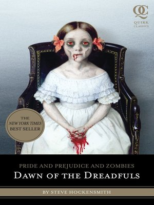 Dawn of the Dreadfuls by Steve Hockensmith.                                              AVAILABLE eBook.