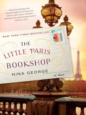 The Little Paris Bookshop by Nina George.                                              AVAILABLE eBook.