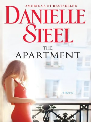 The Apartment by Danielle Steel.                                              WAIT LIST eBook.