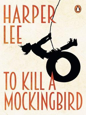 To Kill a Mockingbird by Harper Lee.                                              WAIT LIST eBook.