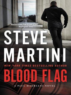 Blood Flag by Steve Martini.                                              WAIT LIST eBook.