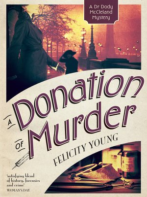 A Donation of Murder by Felicity Young.                                              WAIT LIST eBook.