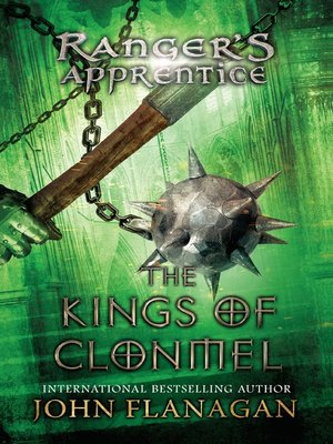 The Kings of Clonmel by John A. Flanagan.                                              AVAILABLE Audiobook.