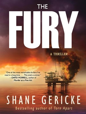 The Fury by Shane Gericke.                                              AVAILABLE Audiobook.