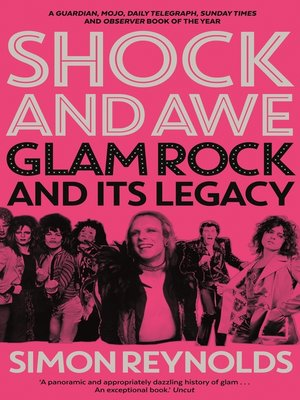 Shock and Awe by Simon Reynolds.                                              AVAILABLE eBook.