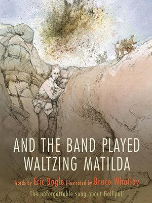 And the Band Played Waltzing Matilda by Eric Bogle.                                              AVAILABLE eBook.