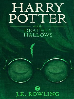 Harry Potter and the Deathly Hallows by J.K. Rowling.                                              AVAILABLE eBook.