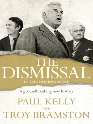The Dismissal by Paul Kelly.                                              AVAILABLE eBook.
