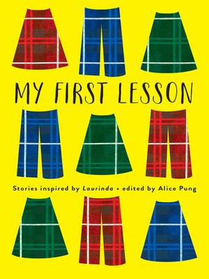 My First Lesson by Alice Pung.                                              AVAILABLE eBook.